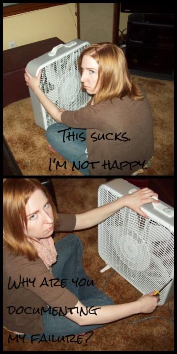 I Broke the Fan