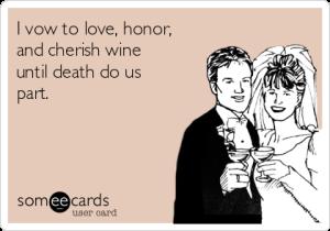 love and cherish wine