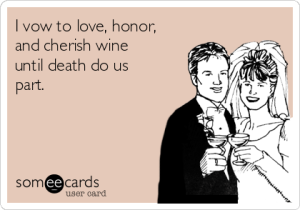 love and cherish wine